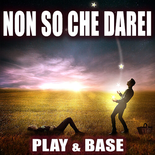 02 COVER NEGOZIO - NON SO CHE DAREI MODERATO REMIX - PLAY E BASE