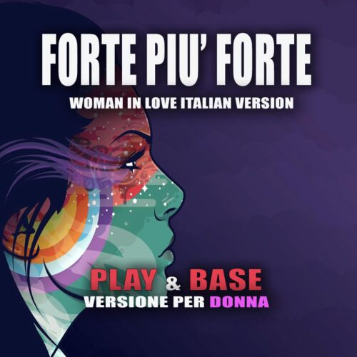FORTE PIU' FORTE-WOMAN IN LOVE Italian Version
