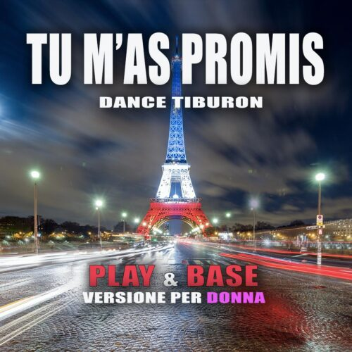 TU M'AS PROMIS DANCE TIBURON