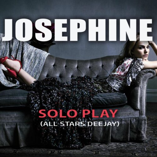 JOSEPHINE - ALL STAR DEEJAY