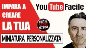COME REALIZZARE MINIATURE PERSONALIZZATE PER I TUOI VIDEO YOUTUBE